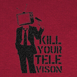 Tee-shirts Kill TV Kill Televion