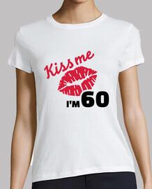 kiss me im 60 anni di compleanno