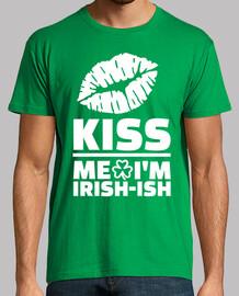 kiss me i'm irish-ish