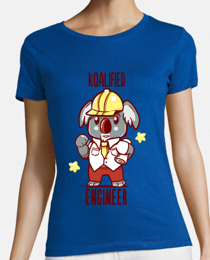 Koalified Engineer - Koala Animal Pun - Womans shirt