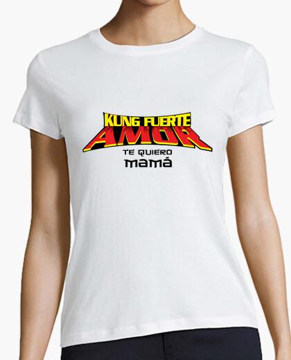 Camiseta Kung Fuerte Amor Mamá