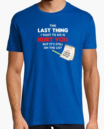 T-shirt L' ultima cosa che voglio fare
