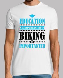 l39éducation est importante mais le vél