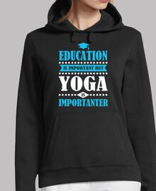l39éducation est importante mais le yog