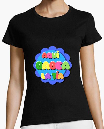 Camiseta La baba de la tía