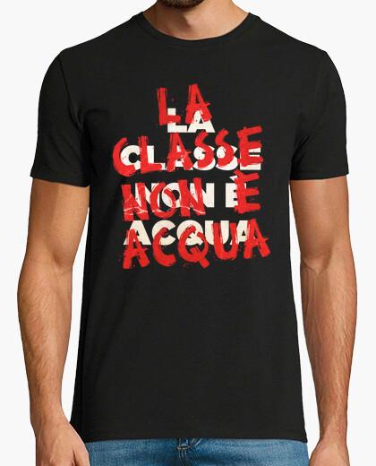 T-shirt la classe non è acqua
