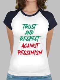 la confiance and le respect contre le pessimisme