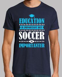 la educación es importante, pero el fútbol es imp