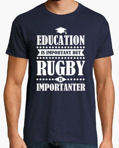 Camiseta la educación es importante, pero el rugby es impo