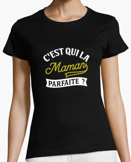 Tee-shirt La maman parfaite cadeau