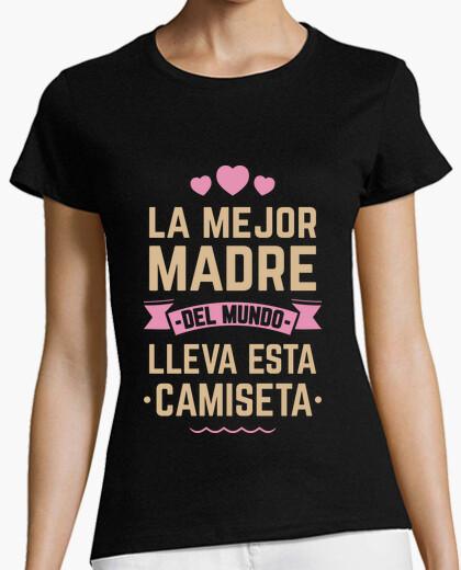 La Mejor Madre Del Mundo Lleva Esta Camiseta
