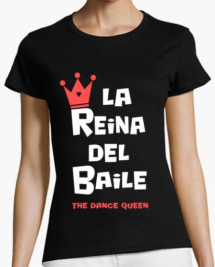 Camiseta La Reina del Baile