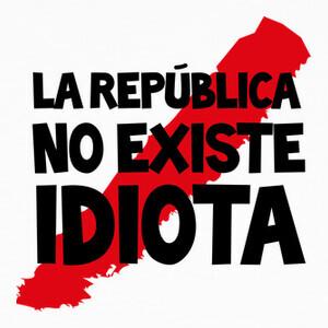 Camisetas La república no existe Frase