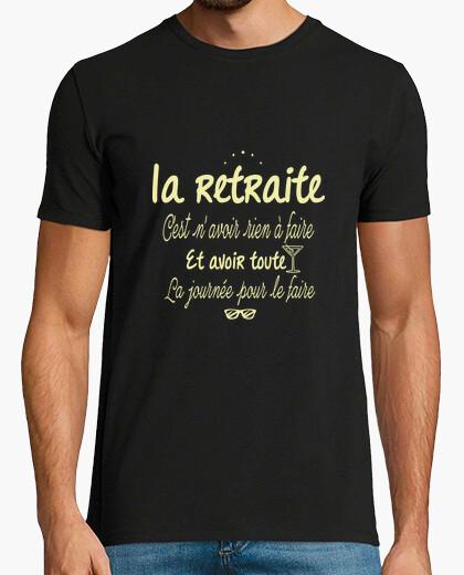 Tee-shirt La retraite c'est rien faire..
