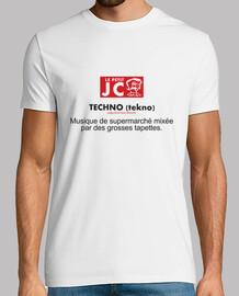 La techno selon JC