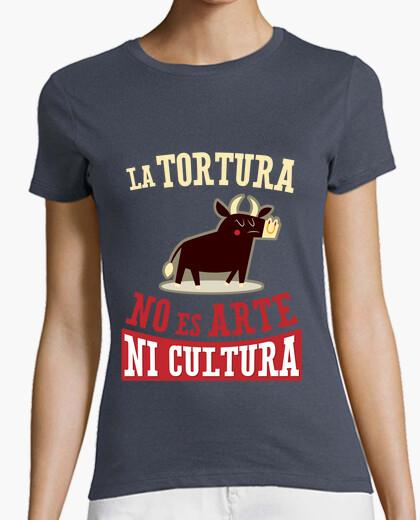 Camiseta La Tortura No Es Arte Ni Cultura