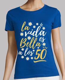 La vida es bella a los 50