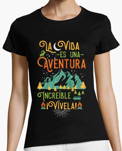 Camiseta La vida es una aventura increíble ¡Vívela!