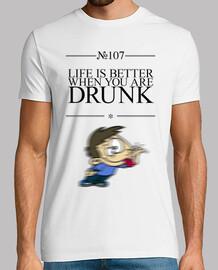 La vida mejora cuando estas borracho