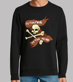 La vida pirata es la vida mejor