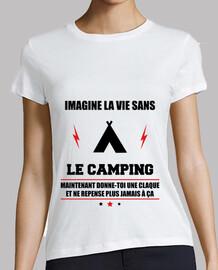 La vida sin acampar