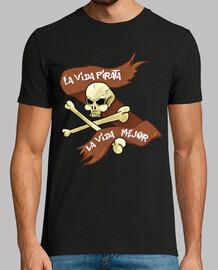 la vie de pirate est la meilleure vie