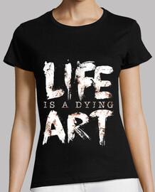 la vie est un art de mourir