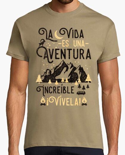 Tee-shirt la vie est une aventure incroyable vivre une expérience!