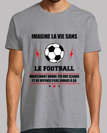 La vie sans foot,football