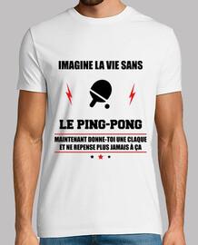 La vie sans ping-pong,pongiste