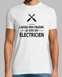 laisse-moi passer je suis un électricie