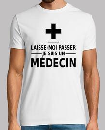 laisse-moi passer je suis un médecin