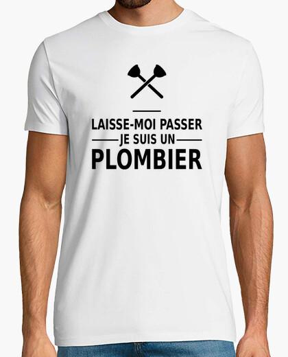 Tee-shirt laisse-moi passer je suis un plombier