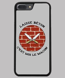 LAISSE BÉTON, C'EST MOI LE MAÇON !