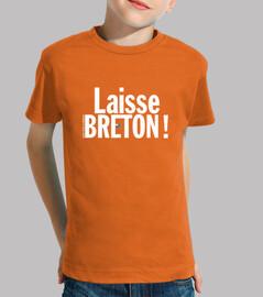 Laisse Breton !