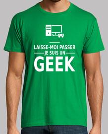laisse moi passer je suis un geek