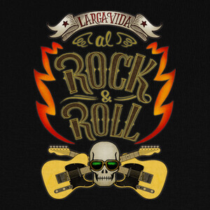 Larga vida al rock and roll T-shirts