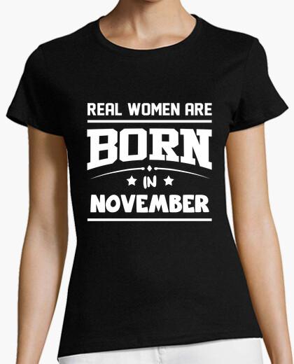 Camiseta las mujeres reales nacen en noviembre