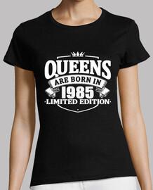 las reinas nacen en 1985