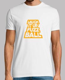 Laugh it up fuzz ball