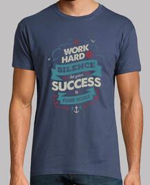 lavorare sodo uomo tshirt