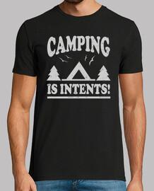 le camping est des intentions!