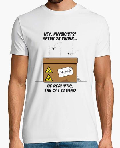 Tee-shirt le chat de schrödinger est mort certainement ...