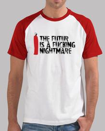 Le futur est un putain de cauchemar - B