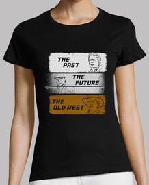 le passé, l'avenir, le vieil ouest