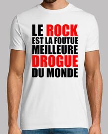 le rock est la foutue meilleure drogue