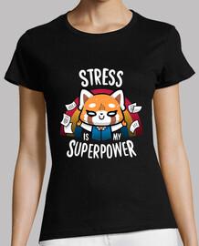 le stress est ma superpuissance