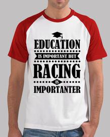 l'éducation est importante, mais la course est imp