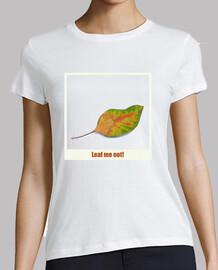 Leaf me not!