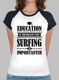 l'educazione è importante ma il surf